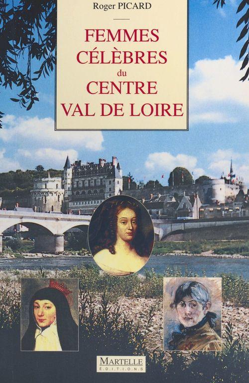 Femmes célèbres du Centre Val de Loire