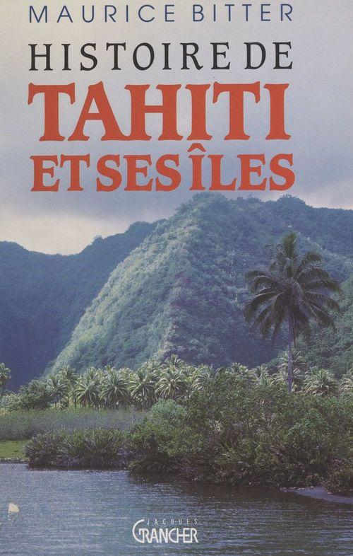 Histoire de Tahiti et ses îles