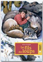 Vente Livre Numérique : Le fils des loups  - Alain Surget