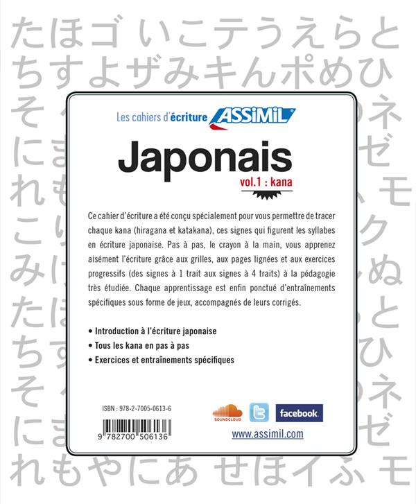 LES CAHIERS D'ECRITURE ; japonais vol. 1 : kana