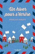 Un hiver pour s'écrire  - Ángeles Doñate