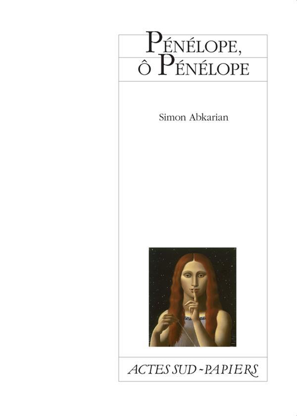Pénélope, O Pénélope