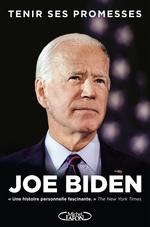 Tenir ses promesses  - Joe Biden