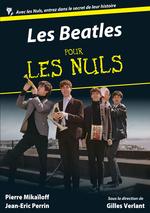Les Beatles Pour les Nuls  - Jean-Eric Perrin - Pierre Mikailoff - Gilles Verlant