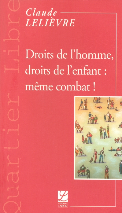 Droits de l'homme, droits de l'enfant : meme combat !
