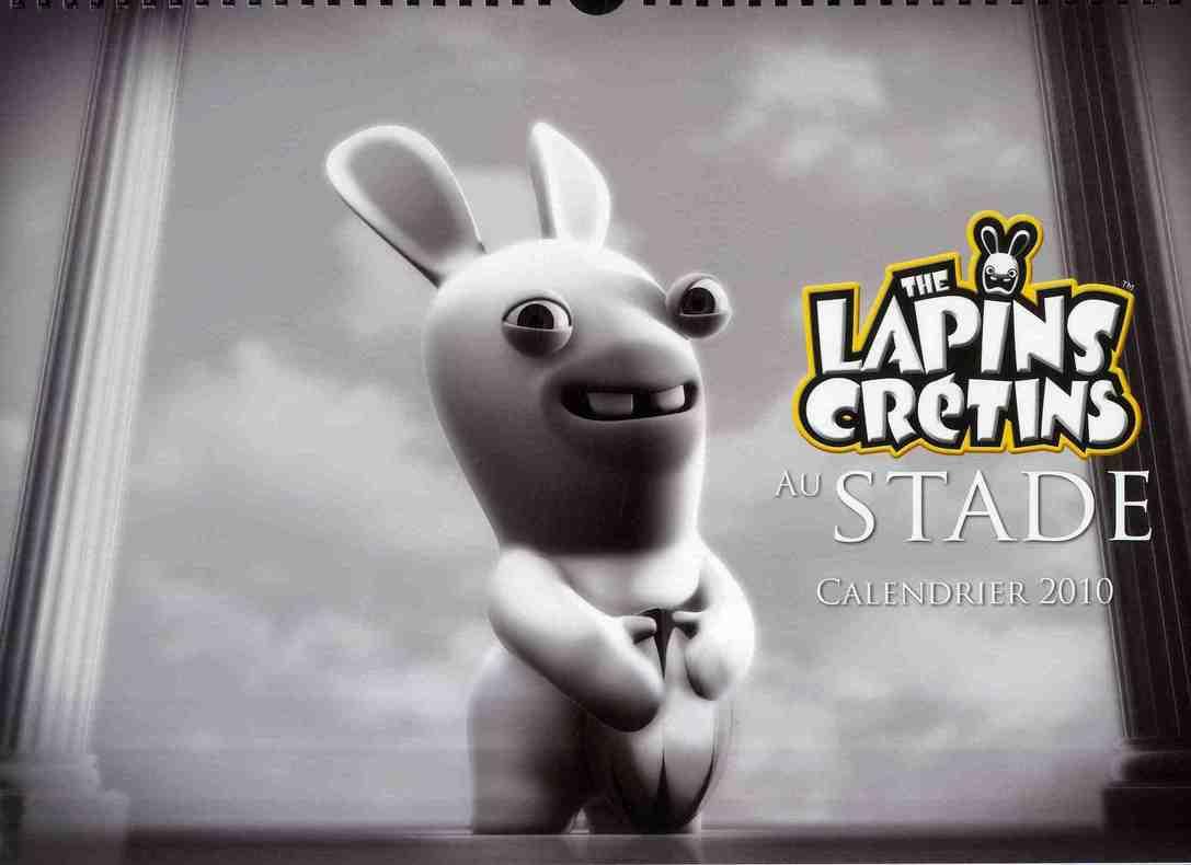 Calendrier ; the Lapins Crétins au stade (édition 2010)