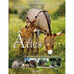 Nos ânes ; toutes les races de France
