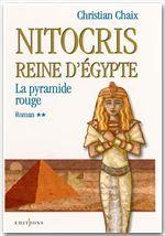Nitocris, reine d'Egypte t.2 ; la pyramide rouge