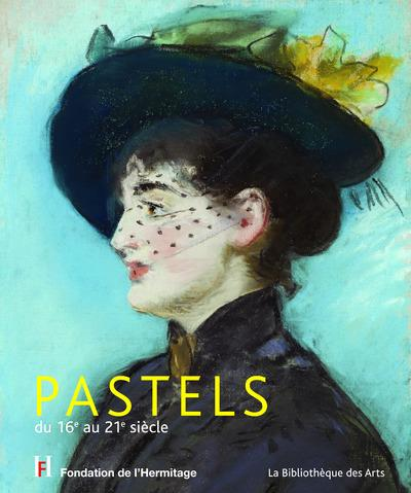Pastels ; du 16e au 21e siècle