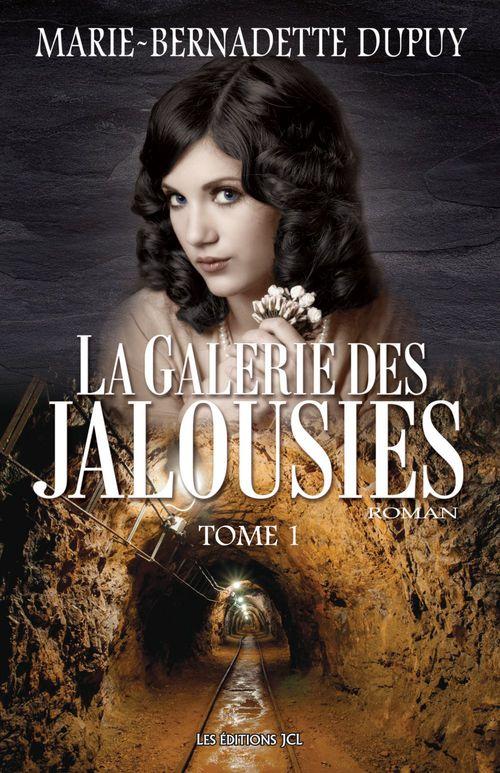 La Galerie des jalousies - Tome 1