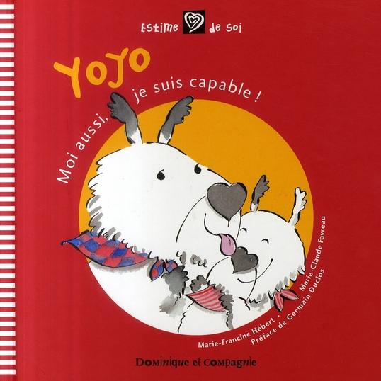 Yoyo ; moi aussi, je suis capable !