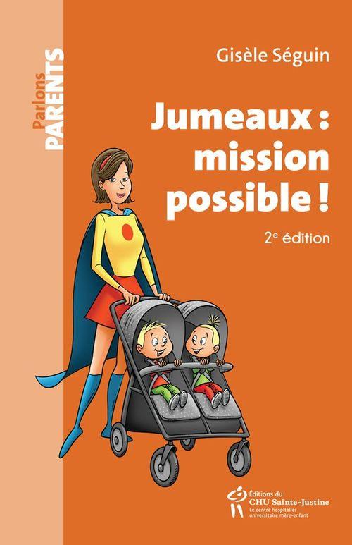 Jumeaux : mission possible ! (2e édition)