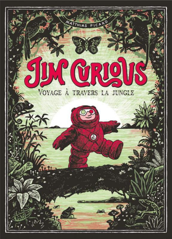Jim Curious T.2 ; voyage à travers la jungle