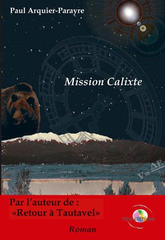 Mission Calixte ou les mémoires d'un immortel