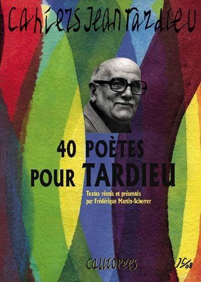 Cahiers Jean Tardieu t.1 ; 40 poètes pour Tardieu