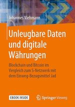 Unleugbare Daten und digitale Währungen  - Johannes Viehmann