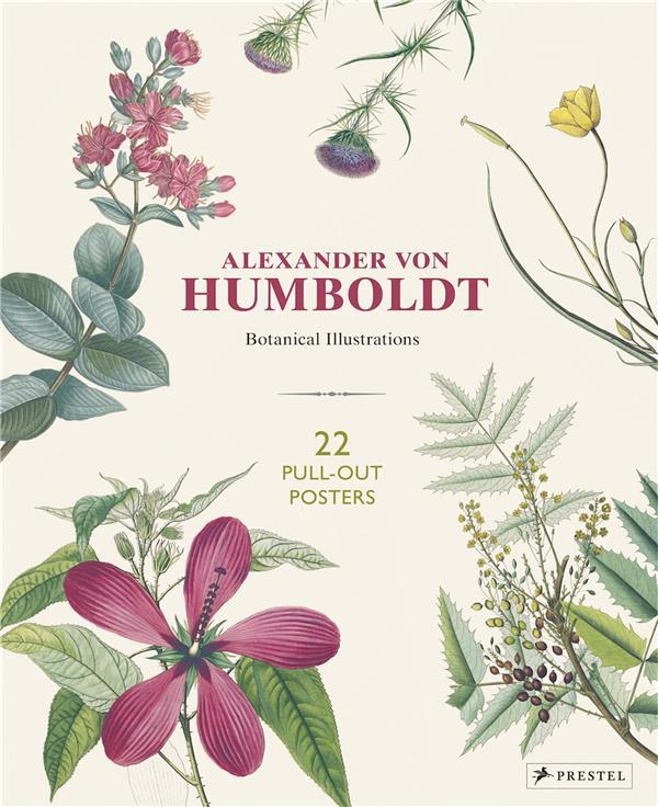 Alexander von humboldt botanical illustrations 22 pull-out posters