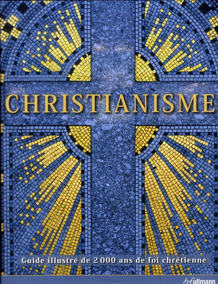 Christianisme, 2000 ans de civilisation chrétienne
