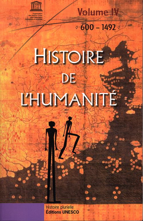 Histoire De L'Humanite T.4 ; 600-1492