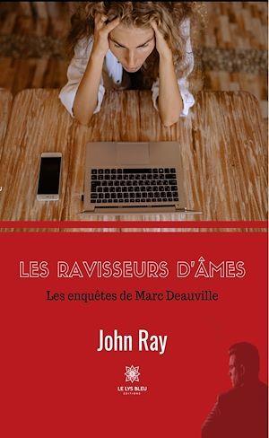 Les ravisseurs d'âmes  - John Ray