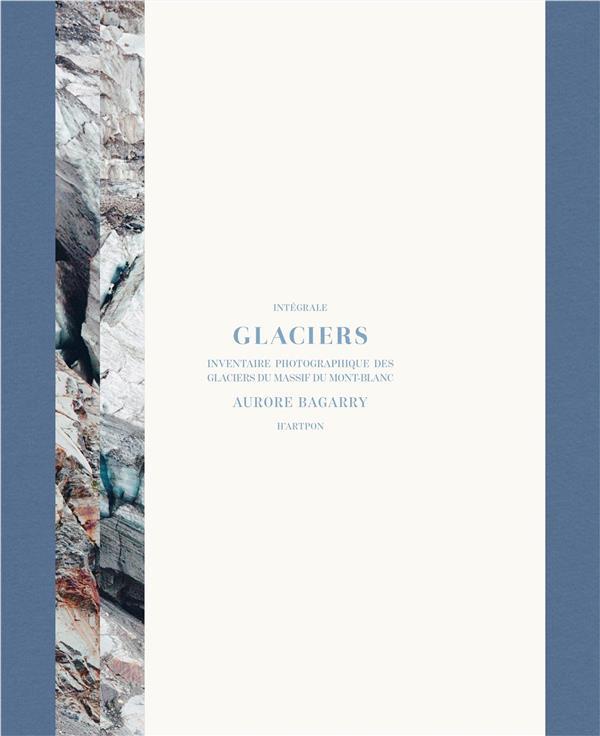 AURORE BAGARRY GLACIERS (COFFRET VOL 1 ET 2) FRANCAIS