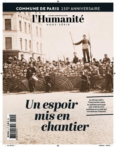 Hors serie : commune de paris,  un espoir mis en chantier