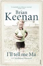 I'll Tell Me Ma  - Brian Keenan