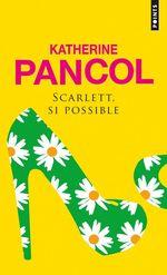 Vente Livre Numérique : Scarlett, si possible  - Katherine Pancol