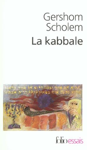 La kabbale - une introduction. origines, themes et biographies