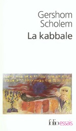 La kabbale - une introduction. origines, themes et biographies