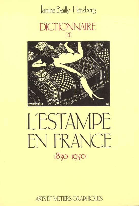 Dictionnaire de l'estampe en france 1830-1950 - - preface arts et metiers graphiques