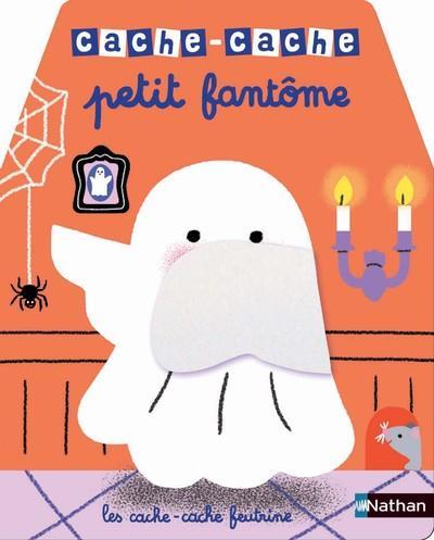 CACHE-CACHE ; petit fantôme