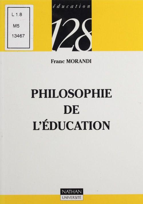 Philosophie de l'éducation  - Morandi  - Franc Morandi  - René La Borderie