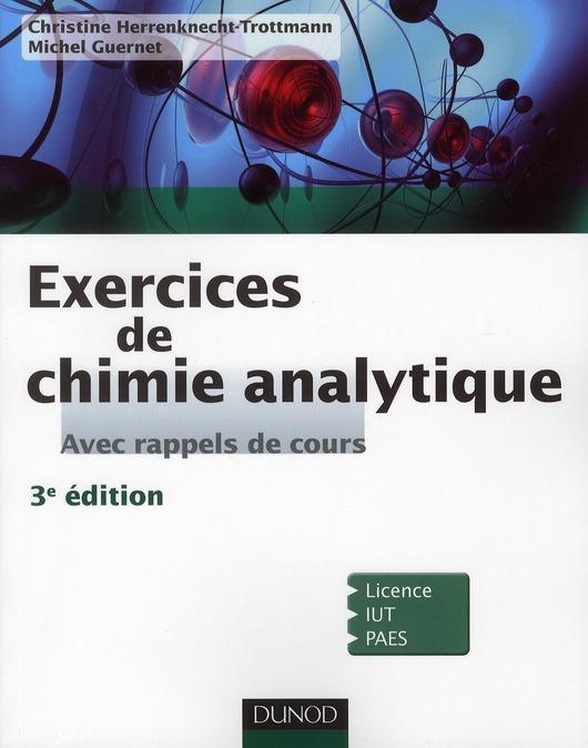 Exercices De Chimie Analytique ; Avec Rappel De Cours