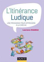L'itinérance ludique  - Laurence Rameau - Laurence Rameau