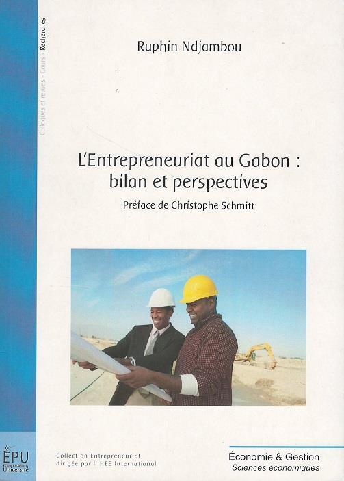 L'entrepreneuriat au Gabon : bilan et perspectives