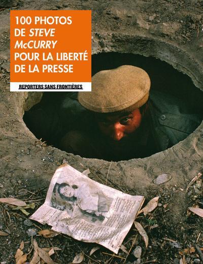 100 photos de Steve McCurry pour la liberté de la presse