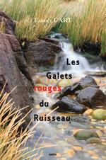 Vente Livre Numérique : Les Galets rouges du Ruisseau  - Fabrice Cart