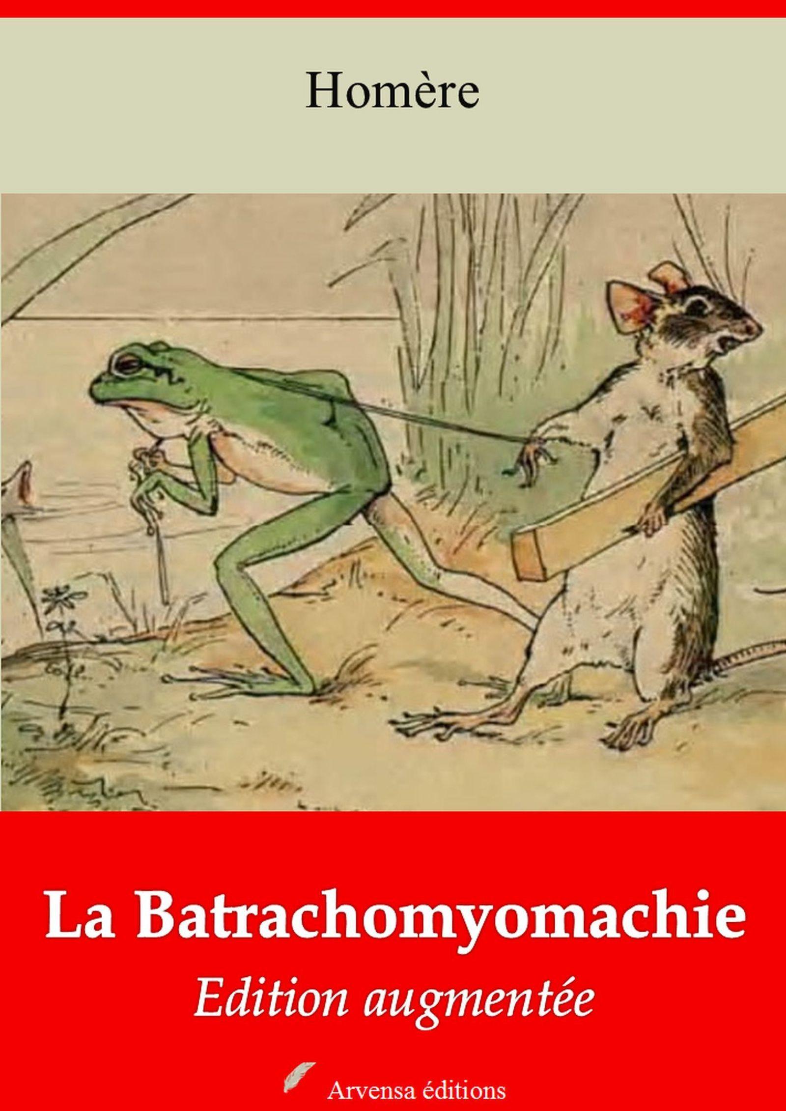 La Batrachomyomachie - suivi d'annexes