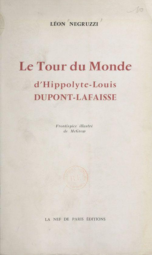 Le tour du monde d'Hippolyte-Louis Dupont-Lafraisse