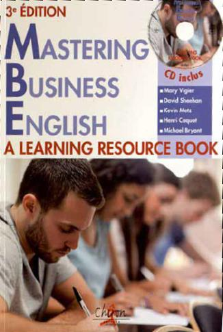 Mastering Business English ; a learning resource book (3e édition)