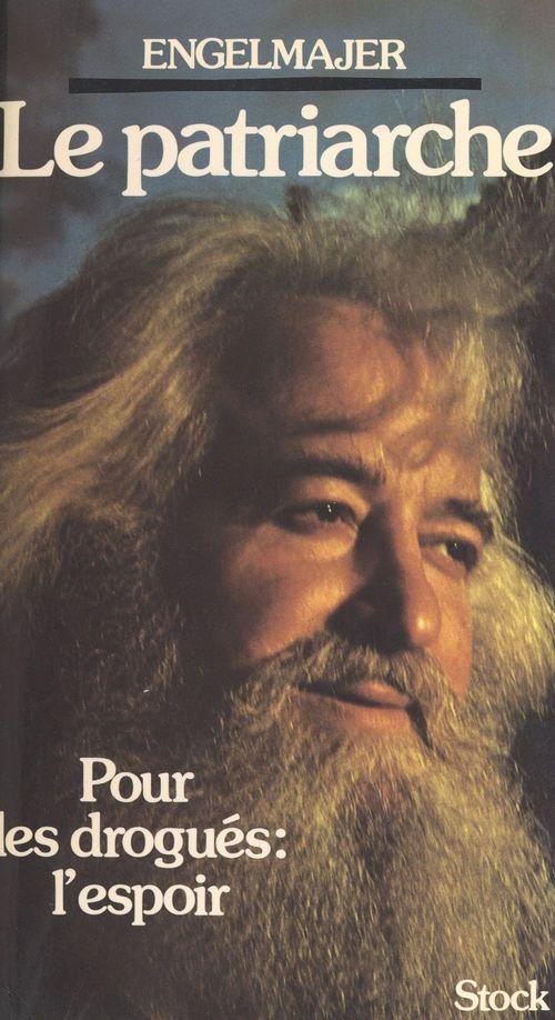Le patriarche  - Lucien Joseph Engelmajer