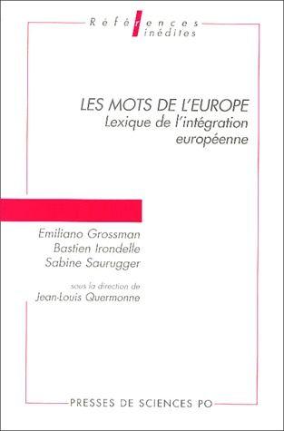 Les mots de l'Europe ; lexique de l'intégration européenne