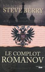 Vente Livre Numérique : Le Complot Romanov  - Steve Berry