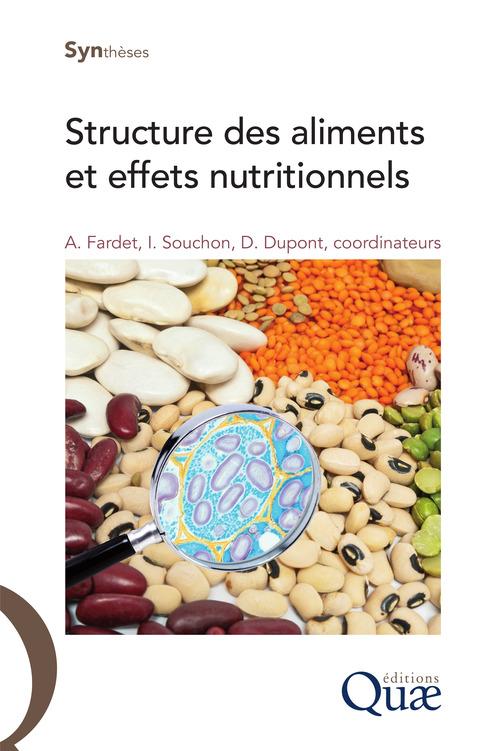 Structures des aliments et effets nutritionnels