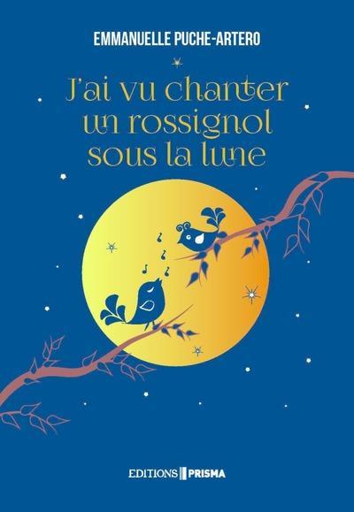 J'ai vu chanter un rossignol sous la lune