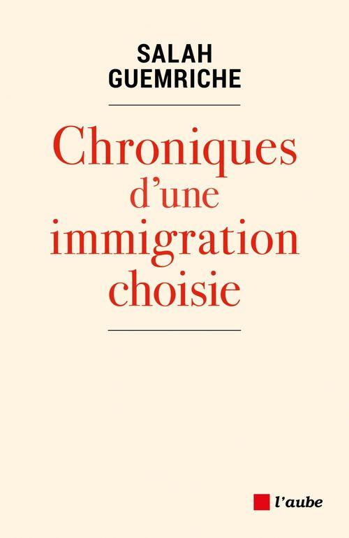 Chroniques d'une immigration choisie
