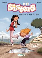 Vente Livre Numérique : Sisters - Volume 8 - Anything to Make Her Happy !  - William - Christophe Cazenove