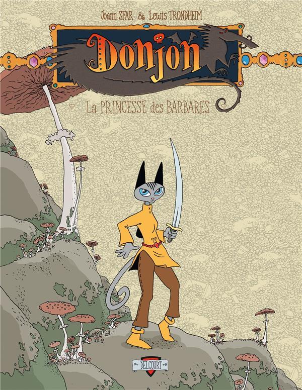 Donjon Zénith T.3 ; la princesse des barbares