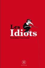 Couverture de Les Idiots, Petites Vies